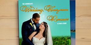 Caribbean Wedding, Honeymoon and Romance Guide